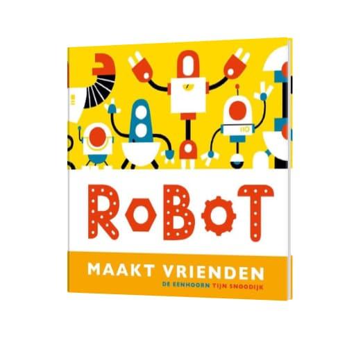 Robot maakt vrienden - Tijn Snoodijk, boeken over robots en technologie